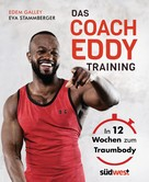 Edem Galley: Das Coach-Eddy-Training ★★