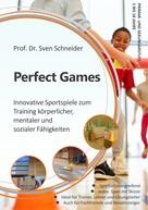 Sven Schneider: Perfect Games