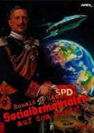 Ronald M. Hahn: SOCIALDEMOKRATEN AUF DEM MONDE! ★★★★★
