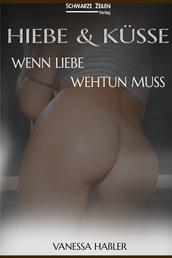Hiebe und Küsse - Wenn Liebe wehtun muss (BDSM / Spanking / Fetisch)