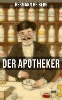 Hermann Heiberg: Der Apotheker