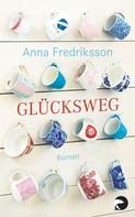 Anna Fredriksson: Glücksweg ★★★★