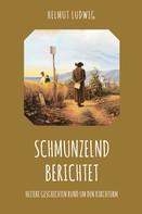 Helmut Ludwig: Schmunzelnd berichtet