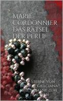 Marie Cordonnier: Das Rätsel der Perle ★★★★★