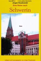 Jürgen Ruszkowski: Wiedersehen mit Schwerin - der Dom - Teil 4