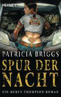 Patricia Briggs: Spur der Nacht ★★★★★