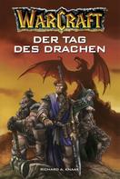 Richard A. Knaak: World of Warcraft: Der Tag des Drachen ★★★★★