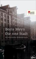 Boris Meyn: Die rote Stadt ★★★★