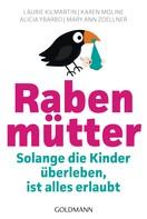 Laurie Kilmartin: Rabenmütter ★★★★