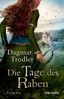 Dagmar Trodler: Die Tage des Raben ★★★★