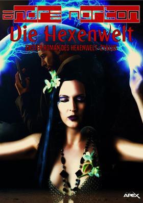 DIE HEXENWELT - Erster Roman des HEXENWELT-Zyklus