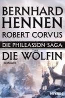 Bernhard Hennen: Die Phileasson-Saga - Die Wölfin ★★★★★