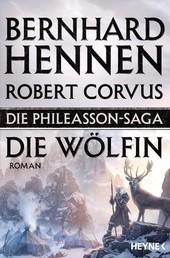 Die Phileasson-Saga - Die Wölfin - Roman