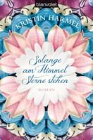 Kristin Harmel: Solange am Himmel Sterne stehen ★★★★★