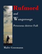 Malte Goosmann: Rufmord auf Wangerooge ★★★★★
