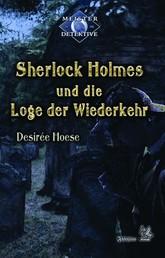 Sherlock Holmes 6: Sherlock Holmes und die Loge der Wiederkehr