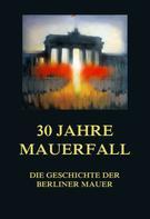Jürgen Beck: 30 Jahre Mauerfall