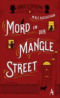 M.R.C. Kasasian: Mord in der Mangle Street ★★★★
