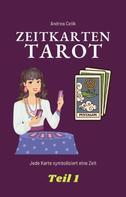 Andrea Celik: Tarot: Zeitkarten
