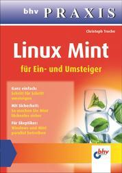 Linux Mint (bhv Praxis) - Für Ein- und Umsteiger