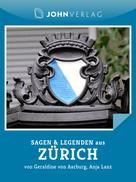 Geraldine von Aarburg: Sagen und Legenden aus Zürich