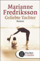 Marianne Fredriksson: Geliebte Tochter ★★★★