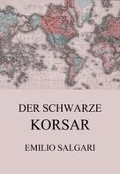 Emilio Salgari: Der schwarze Korsar