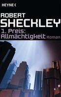 Robert Sheckley: 1. Preis: Allmächtigkeit ★★★★