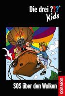 Ulf Blanck: Die drei ??? Kids, 9, SOS über den Wolken (drei Fragezeichen Kids) ★★★★★