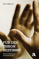 Paul E Billheimer: Für den Thron bestimmt ★★★★★