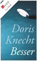 Doris Knecht: Besser ★★★★