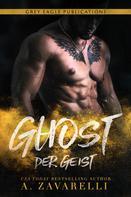 A. Zavarelli: Ghost – Der Geist
