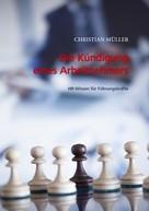 Christian Müller: Die Kündigung eines Arbeitnehmers ★★★★★