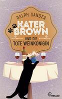 Ralph Sander: Kater Brown und die tote Weinkönigin ★★★★