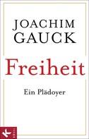 Joachim Gauck: Freiheit ★★★★