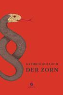 Kathrin Kolloch: Der Zorn