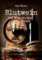 Noa Winter: Blutwein ★★★★