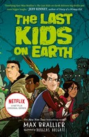 Max Brallier: The Last Kids on Earth ★★★★★