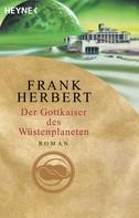 Frank Herbert: Der Gottkaiser des Wüstenplaneten ★★★★★
