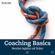 Coaching Basics - Menschen begleiten und fördern