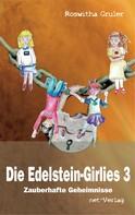 Roswitha Gruler: Die Edelstein-Girlies 3 - Zauberhafte Geheimnisse