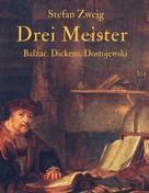 Stefan Zweig: Drei Meister