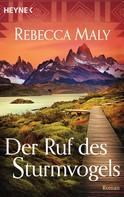 Rebecca Maly: Der Ruf des Sturmvogels ★★★★