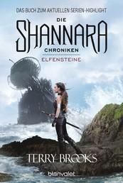 Die Shannara-Chroniken - Elfensteine - Roman