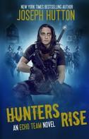 Joseph Hutton: Hunters Rise