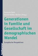 Susanne Zank: Generationen in Familie und Gesellschaft im demographischen Wandel