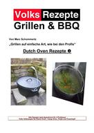 Marc Schommertz: Volksrezepte Grillen & BBQ - Dutch Oven 1 ★★★★