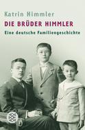 Katrin Himmler: Die Brüder Himmler ★★★★