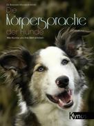 Dr. Barbara Wardeck-Mohr: Die Körpersprache der Hunde ★★★★