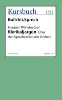 Friedrich Wilhelm Graf: Klerikaljargon